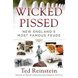 National Book Network Wicked Pissed- New England's Most Famous Feuds Book