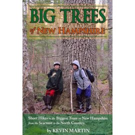 Kevin Martin Big Trees of New Hampshire Book