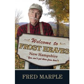 Islandport Press Welcome to Frost Heaves New Hampshire Book