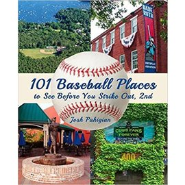 National Book Network 101 Baseball Places to See Before You Strike Out Book