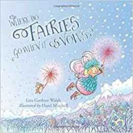National Book Network Where Do Fairies Go When it Snows? Book