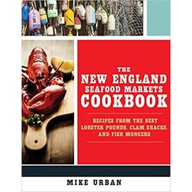 W W Norton & Company The New England Seafood Markets Cookbook