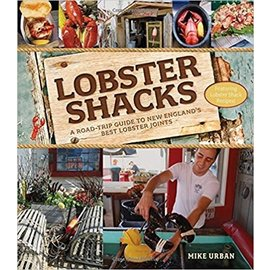 W W Norton & Company Lobster Shacks: A Road-Trip Guide to New England's Best Lobster Joints Book