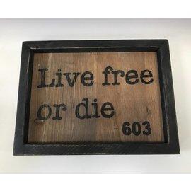 """Cedar Porch Designs Framed Wood Sign - """"Live Free or Die"""" - 603"""
