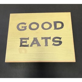 Cedar Porch Designs Wood Sign - Good Eats
