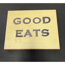 Cedar Porch Designs Wood Sign - Good Eats