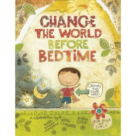 Schiffer Publishing Change the World Before Bedtime Book