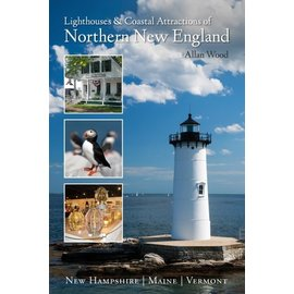 Schiffer Publishing Lighthouses and Coastal Attractions of Northern New England Book