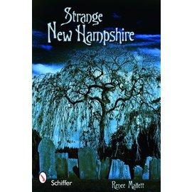 Schiffer Publishing Strange New Hampshire Book