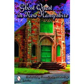 Schiffer Publishing Ghost Quest in New Hampshire Book