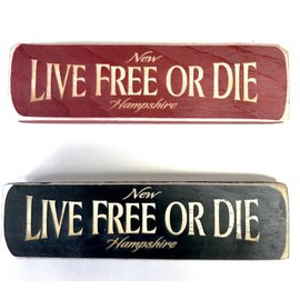 Eastern Illustrating Wood Live Free or Die Magnet / Shelf Sign