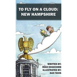 Mike Edgecomb To Fly on a Cloud:  New Hampshire Book