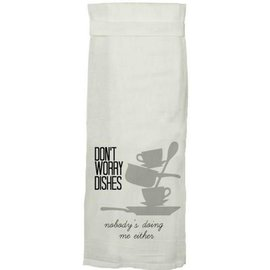 Twisted Wares Twisted Wares Hang Tight Flour Sack Towel Don't Worry Dishes