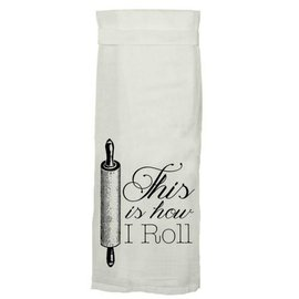 Twisted Wares Twisted Wares Hang Tight Flour Sack Towel How I Roll