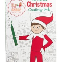 ELF ON THE SHELF THE ELF ON THE SHELF- THE ULTIMATE CHRISTMAS CREATIVITY BOOK