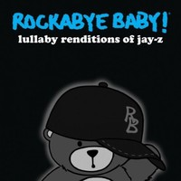 CMH RECORDS, INC. LULLABY RENDITIONS OF JAY-Z