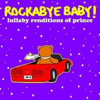 CMH RECORDS, INC. LULLABY RENDITIONS OF PRINCE