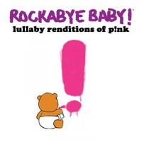 CMH RECORDS, INC. LULLABY RENDITIONS OF PINK