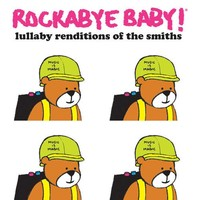 CMH RECORDS, INC. LULLABY RENDITIONS OF THE SMITHS