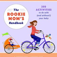 QUIRK THE ROOKIE MOM'S HANDBOOK