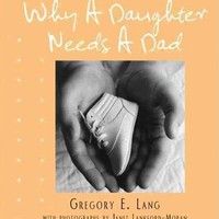 SOURCEBOOKS WHY A DAUGHTER NEEDS A DAD