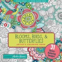 PETER PAUPER PRESS INC. BLOOMS, BIRDS & BUTTERFLIES COLORING BOOK