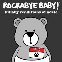 CMH RECORDS, INC. LULLABY RENDITIONS OF ADELE