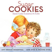 HARPER COLLINS PUBLISHERS SUGAR COOKIES SWEET LITTLE LESSONS ON LOVE