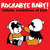 CMH RECORDS, INC. LULLABY RENDITIONS OF KISS