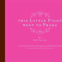 HARPER COLLINS PUBLISHERS THIS LITTLE PIGGY WENT TO PRADA