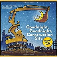 HACHETTE MUDPUPPY GOODNIGHT, GOODNIGHT CONSTRUCTION SITE - GLOW IN THE DARK