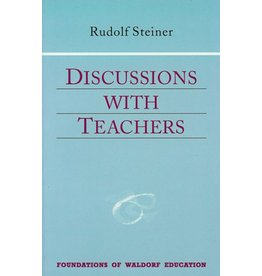 Steiner Books Discussions With Teachers: (CW 295)