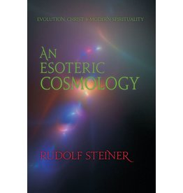 Steiner Books An Esoteric Cosmology: Evolution Christ & Modern Spirituality (CW 94)