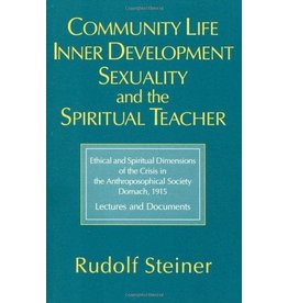 Steiner Books Community Life, Inner Development, Sexuality, and the Spiritual Teacher