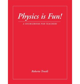 Waldorf Publications Physics Is Fun!: A Sourcebook For Teachers