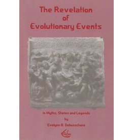 Waldorf Publications The Revelation of Evolutionary Events: In Myths, Stories and Legends