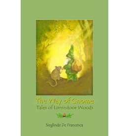 Teach Wonderment The Way of Gnome  book 1