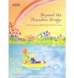 Michaelmas Press Beyond the Rainbow Bridge: Nurturing Our Children from Birth to Seven