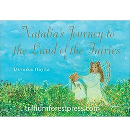 Trillium Forest Press Natalia's Journey to the Land of the Fairies