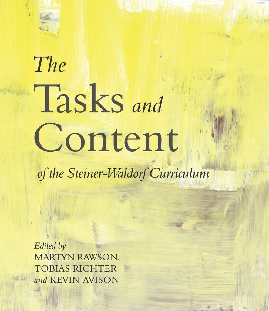 Floris Books The Tasks And Content Of The Steiner-Waldorf Curriculum