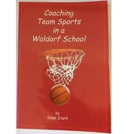 Waldorf Publications Coaching Team Sports in a Waldorf School