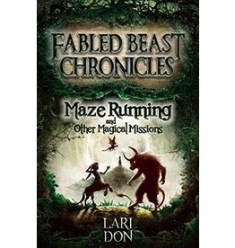 Kelpies Maze Running And Other Magical Missions: 2nd Edition (book 4)