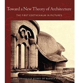 Steiner Books Toward a New Theory of Architecture (intro by John Kettle)