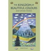 Floris Books The Kingdom Of Beautiful Colours And Other Stories (Book of Fairy Princes)