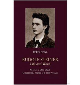 Steiner Books Rudolf Steiner, Life And Work: Volume 1 (1861–1890): Childhood Youth And Study Years