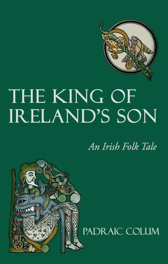 Floris Books The King Of Ireland's Son: An Irish Folk Tale