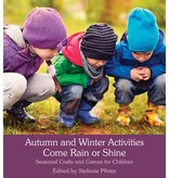 Floris Books Autumn and Winter Activities Come Rain or Shine