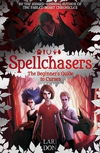 Floris Books The Beginner&#039;s Guide to Curses<br /> Spellchasers Trilogy, book 1