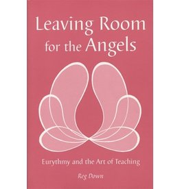 Waldorf Publications Leaving Room for the Angels
