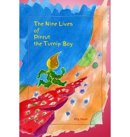 Lightly Press The Nine Lives of Pinrut the Turnip Boy